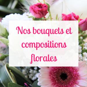 Bouquets et compositions florales